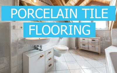 Porcelain Tile Flooring Advantages